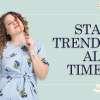 stay trendy all season